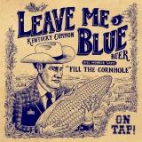 Leave Me Blue