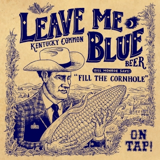 Leave Me Blue - Commissioned by Good Robot Brewing Co.